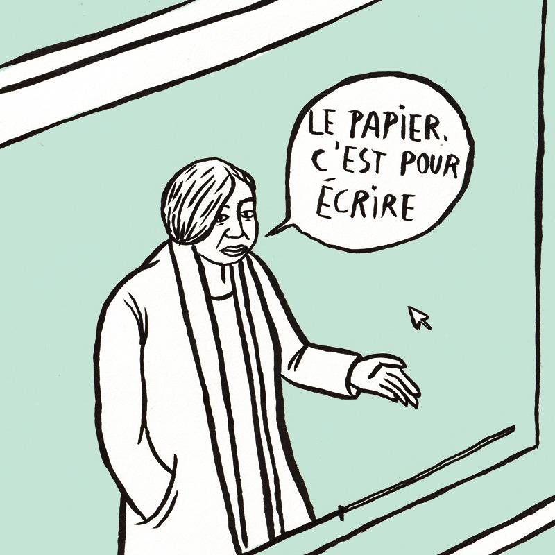 Le personnage à la veste apparaît sur scène dans la même position, une bulle près du visage, avec, en la phrase en lettres majuscules: «LE PAPIER, C'EST POUR ÉCRIRE».